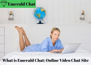 Emerald Chat Video Chat